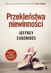 Okładka książki Przekleństwa niewinności Jeffrey Eugenides