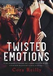 Okładka książki Twisted Emotions Cora Reilly