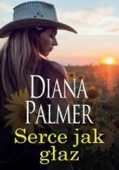 Okładka książki Serce jak głaz Diana Palmer