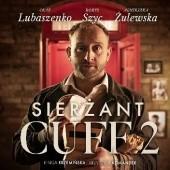 Okładka książki Sierżant Cuff 2 Krzysztof Komander,Kinga Krzemińska