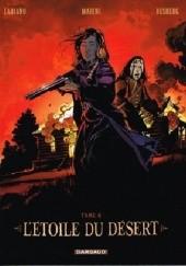 Okładka książki Letoile Du Désert- Tome 4 Enrico Marini,Stephen Desberg
