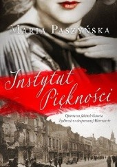 Okładka książki Instytut piękności Maria Paszyńska