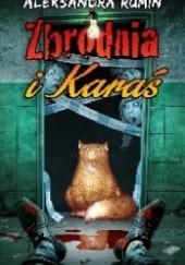 Okładka książki Zbrodnia i Karaś Aleksandra Rumin