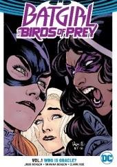 Okładka książki Batgirl and the Birds of Prey: Who Is Oracle? Yanick Paquette,Roge Antonio