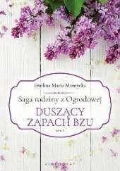Okładka książki Duszący zapach bzu Ewelina Maria Mantycka