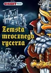 Okładka książki Gigant Poleca. Tom 11/2016. Zemsta mrocznego rycerza Walt Disney,Redakcja magazynu Kaczor Donald