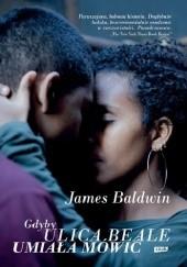 Okładka książki Gdyby ulica Beale umiała mówić James Baldwin