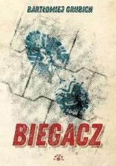 Okładka książki Biegacz Bartłomiej Grubich