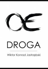 Okładka książki Droga Wiktor Konrad Jastrzębski