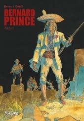 Okładka książki Bernard Prince - księga 2 Hermann Huppen,Michel Greg