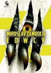 Okładka książki Łowcy Miroslav Žamboch