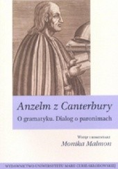 Okładka książki O gramatyku: Dialog o paronimach Anzelm z Canterbury