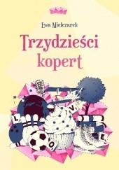 Okładka książki Trzydzieści kopert Ewa Mielczarek