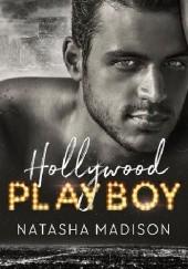 Okładka książki Hollywood Playboy Natasha Madison