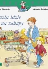 Okładka książki Zuzia idzie na zakupy Liane Schneider