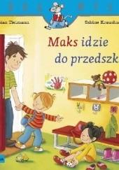 Okładka książki Maks idzie do przedszkola Christian Tielmann