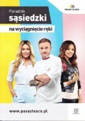 Okładka książki Poradnik sąsiedzki na wyciągnięcie ręki Małgorzata Rozenek-Majdan,Mateusz Gessler,Paulina Krupińska