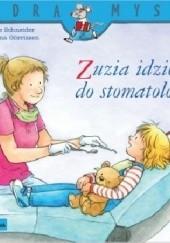 Okładka książki Zuzia idzie do stomatologa Liane Schneider