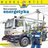 Okładka książki Mam przyjaciela energetyka Bolesław Ludwiczak