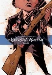 Okładka książki The Umbrella Academy, Vol. 2: Dallas Gabriel Bá,Gerard Way