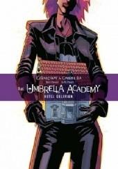 Okładka książki The Umbrella Academy, Vol. 3: Hotel Oblivion Gabriel Bá,Gerard Way