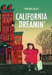 Okładka książki California Dreamin' Pénélope Bagieu