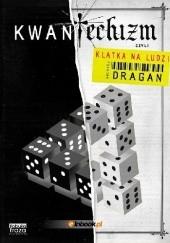 Okładka książki Kwantechizm, czyli klatka na ludzi Andrzej Dragan
