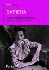 Okładka książki Amerykańska księżna. Z Nowego Jorku do Siedlisk Virgilia Sapieha