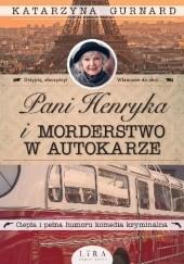 Okładka książki Pani Henryka i morderstwo w autokarze Katarzyna Gurnard