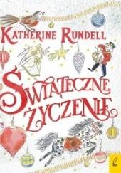 Okładka książki Świąteczne życzenie Katherine Rundell