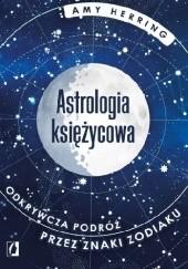 Okładka książki Astrologia księżycowa Amy Herring