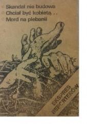 Okładka książki Skandal nie budowa. Chciał być kobietą... Mord na plebani Jan M. Fijor,Jakub Kopeć,Wanda Falkowska,Mieczysław Szczepański