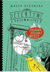 Okładka książki Zagadka królowej myszy Marta Guzowska