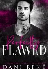 Okładka książki Perfectly Flawed Dani René
