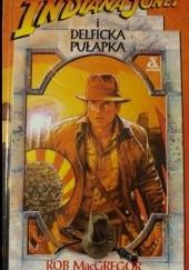 Okładka książki Indiana Jones i delficka pułapka