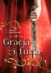 Okładka książki Gracja i furia Tracy E. Banghart