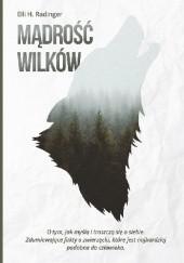 Okładka książki Mądrość wilków Eli H. Radinger