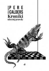 Okładka książki Kroniki ukrytej prawdy Pere Calders