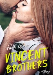 Okładka książki Vincent Brothers Abbi Glines