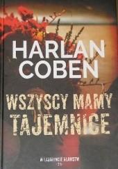 Okładka książki Wszyscy mamy tajemnice Harlan Coben