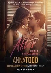 Okładka książki After. Płomień pod moją skórą Anna Todd