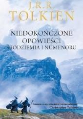 Okładka książki Niedokończone opowieści J.R.R. Tolkien