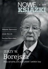 Okładka książki Nowe Książki nr 2 / 2019 Jerzy Wojciech Borejsza,Jan Gondowicz,Redakcja miesięcznika Nowe Książki