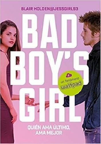 Okładka książki Bad Boy's Girl 5 Blair Holden
