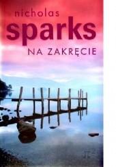 Okładka książki Na zakręcie Nicholas Sparks