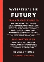 Okładka książki Wystrzegaj się Futury Douglas Thomas