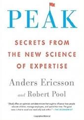 Okładka książki Peak: Secrets from the New Science of Expertise Anders Ericsson,Robert Pool