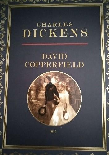 Okładka książki David Copperfield Tom II Charles Dickens