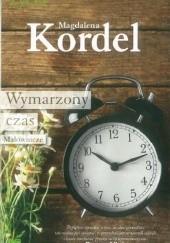 Okładka książki Wymarzony czas Magdalena Kordel