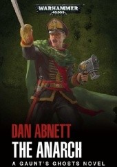 Okładka książki The Anarch Dan Abnett